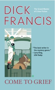 Come to Grief - Dick Francis pdf download