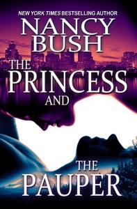 The Princess And The Pauper - Nancy Bush pdf download