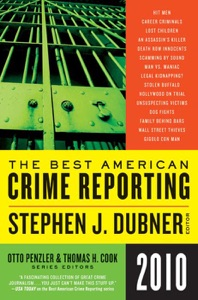 Selections from The Best American Crime Reporting 2010 - Otto Penzler & Thomas H. Cook pdf download