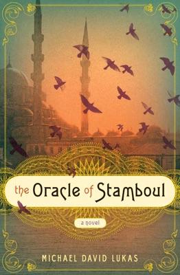 The Oracle of Stamboul - Michael David Lukas pdf download
