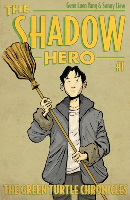 The Shadow Hero 1 - Gene Luen Yang pdf download