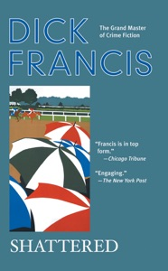 Shattered - Dick Francis pdf download