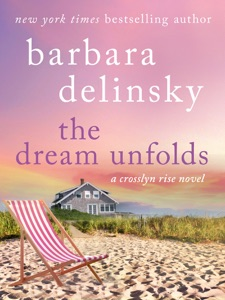 The Dream Unfolds - Barbara Delinsky pdf download