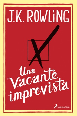 Una vacante imprevista - J.K. Rowling pdf download
