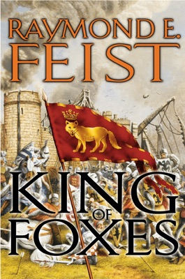 King of Foxes - Raymond E. Feist pdf download