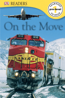 DK Readers: On the Move (Enhanced Edition) - DK