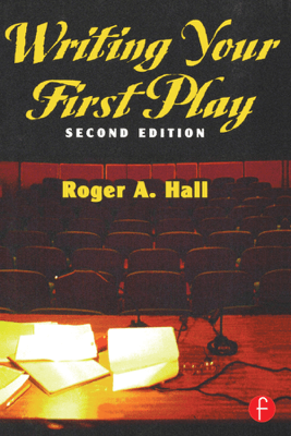 Writing Your First Play - Roger Hall