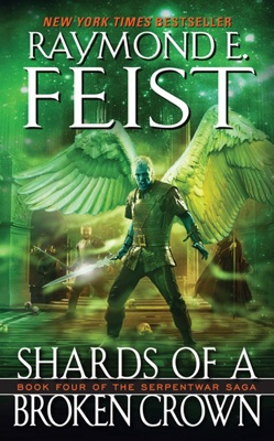 Shards of a Broken Crown - Raymond E. Feist pdf download