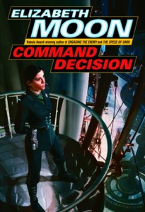 Command Decision - Elizabeth Moon pdf download