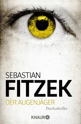 Der Augenjäger - Sebastian Fitzek pdf download