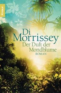 Der Duft der Mondblume - Di Morrissey pdf download
