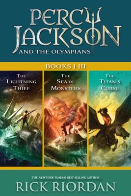 Percy Jackson and the Olympians: Books I-III - Rick Riordan