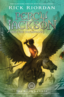 Titan's Curse, The (Percy Jackson and the Olympians, Book 3) - Rick Riordan