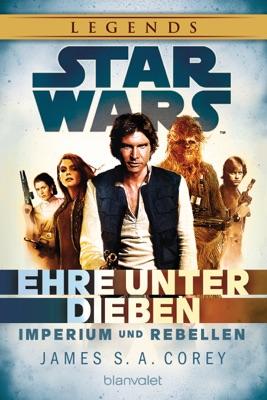 Star Wars™ Imperium und Rebellen - James S. A. Corey pdf download