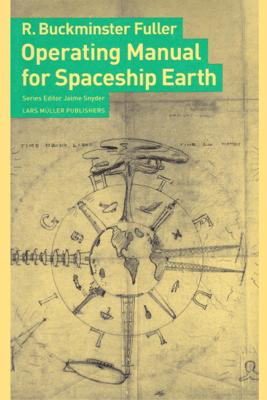 Operating Manual for Spaceship Earth - Buckminster Fuller