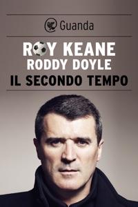 Il secondo tempo - Roddy Doyle & Roy Keane pdf download