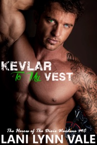 Kevlar to my Vest - Lani Lynn Vale pdf download
