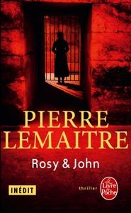 Rosy & John - Pierre Lemaitre pdf download