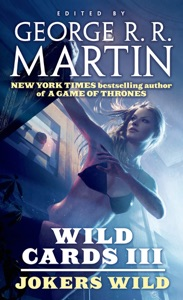 Jokers Wild - George R.R. Martin & Wild Cards Trust pdf download