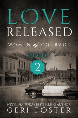 Love Released: Episode Two - Geri Foster pdf download
