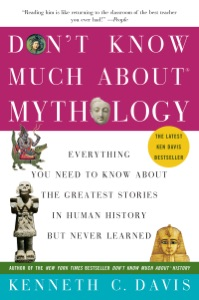 Don't Know Much About Mythology - Kenneth C. Davis pdf download