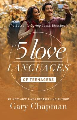The 5 Love Languages of Teenagers - Gary Chapman pdf download