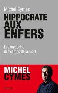 Hippocrate aux enfers - Michel Cymes pdf download