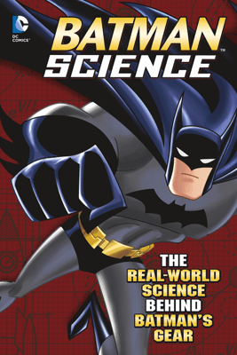 Batman Science - Tammy Laura Lynn Enz