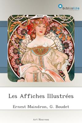 Les Affiches Illustrées - Ernest Maindron