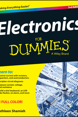 Electronics For Dummies - Cathleen Shamieh
