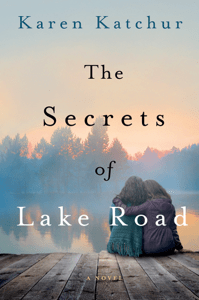 The Secrets of Lake Road - Karen Katchur pdf download