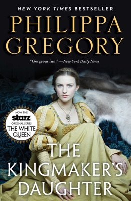 The Kingmaker's Daughter - Philippa Gregory pdf download