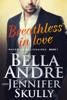 Bella Andre & Jennifer Skully - Breathless in Love  artwork