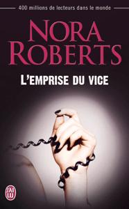 L'emprise du vice - Nora Roberts pdf download