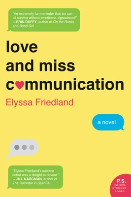 Love and Miss Communication - Elyssa Friedland pdf download