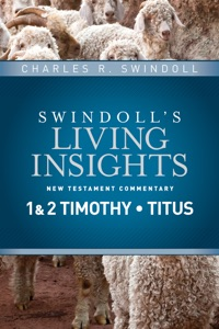 Insights on 1 & 2 Timothy, Titus - Charles R. Swindoll pdf download