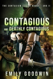 Contagious and Deathly Contagious (The Contagium Series Book 1 and Book 2) - Emily Goodwin pdf download