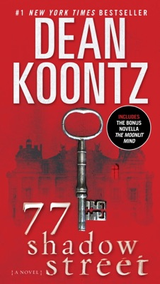 77 Shadow Street (with bonus novella The Moonlit Mind) - Dean Koontz pdf download