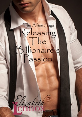 Releasing the Billionaire's Passion - Elizabeth Lennox pdf download