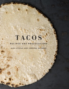 Tacos - Alex Stupak & Jordana Rothman pdf download