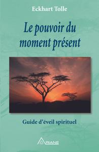 Le pouvoir du moment présent - Eckhart Tolle pdf download