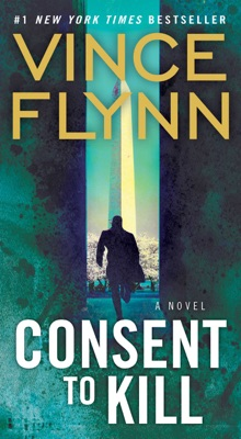 Consent to Kill - Vince Flynn pdf download