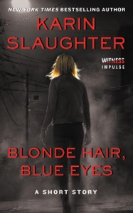 Blonde Hair, Blue Eyes - Karin Slaughter pdf download