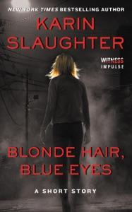 Blonde Hair, Blue Eyes - Karin Slaughter pdf download