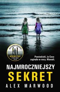 Najmroczniejszy sekret - Alex Marwood pdf download