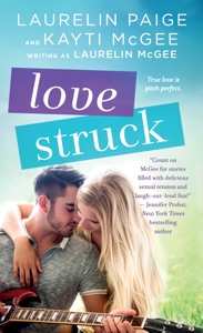 Love Struck - Laurelin Paige, Kayti McGee & Laurelin McGee pdf download