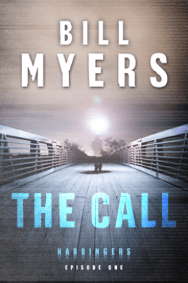 The Call (Harbingers) - Bill Myers