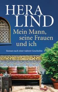 Mein Mann, seine Frauen und ich - Hera Lind pdf download