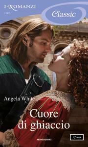 Cuore di ghiaccio (I Romanzi Classic) - Angela White pdf download