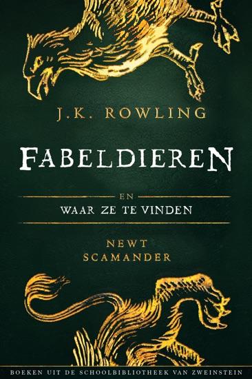 Fabeldieren en Waar Ze Te Vinden by J.K. Rowling & Wiebe Buddingh' pdf download
